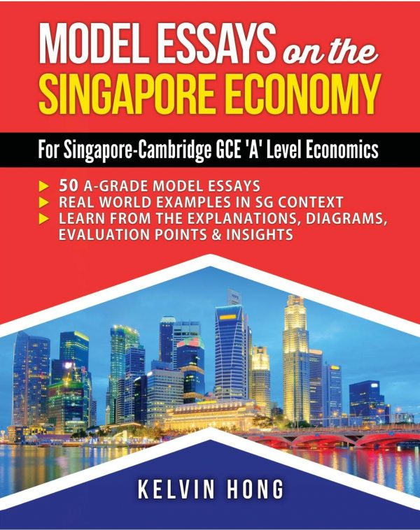 Models Essays for the Singapore Economy by Kelvin Hong